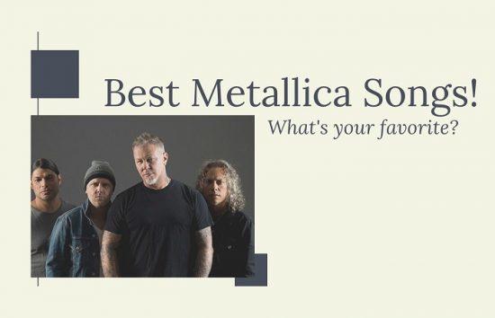"Metallica image with the caption, ""Best Metallica Songs."""